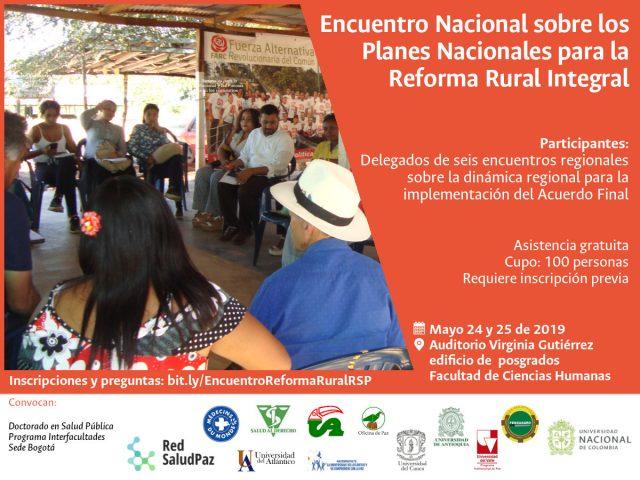 Encuentro Nacional sobre los Planes Nacionales para la Reforma Rural Integral