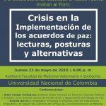 CRISIS EN LA IMPLEMENTACIÓN DE LOS ACUERDOS DE PAZ: lecturas, posturas y alternativas